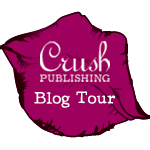 Crush Publishing Blog Tour
