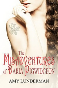 The Misadventures of Daria Pigwidgeon