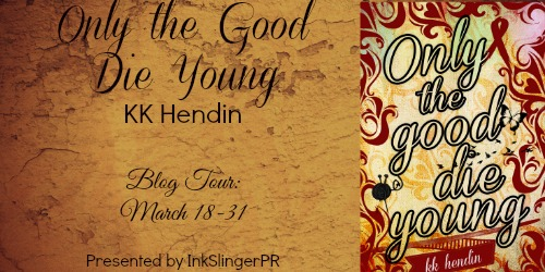 Only The Good Die Young Banner